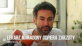 Śmierć Maradony. Lekarz zmarłego piłkarza broni się przed zarzutami i twierdzi, że jest niewinny