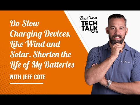 Do Slow Charging Devices, Like Wind and Solar, Shorten the Life of My Batteries?