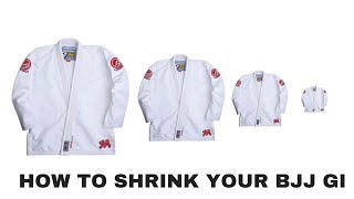 How to shrink your bjj gi