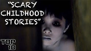 Top 10 Scary Childhood Stories