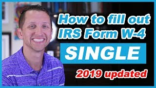 How to fill out IRS form W-4 Single 2019 Updated