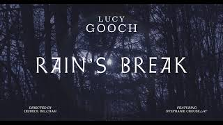 "Lucy Gooch – ""Rain's Break"""