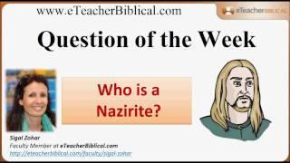 Who is a Nazirite? | Biblical Hebrew Q&A with eTeacherBiblical