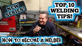 How to be a better welder in 20 minutes