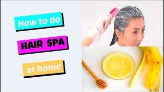 Hair Spa Treatment At Home In Hindi |  Homemade Hair Spa In Hindi | HAIR SPA HINDI