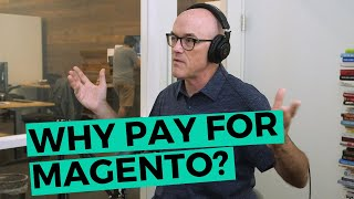 Magento Open Source vs Magento Commerce | Why pay for Magento? | IWD Agency