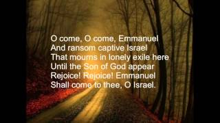 O Come O Come Emmanuel with Lyrics