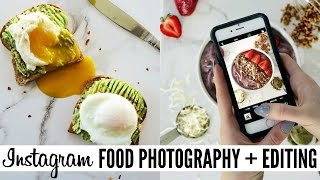 INSTAGRAM HOW TO: Food Photography + Editing Ep. 6