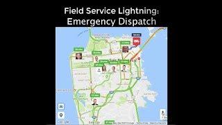 Emergency Dispatch - Field Service Lightning