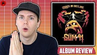Sum 41   Order In Decline   Album Review
