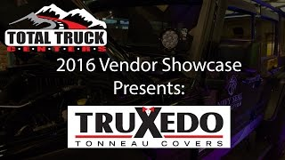 2016 Total Truck Centers™ Vendor Showcase presents: TruXedo