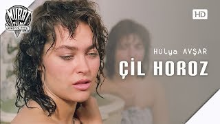Çil Horoz - Hülya Avşar | FULL HD