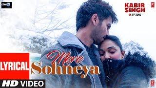 gratis download video - LYRICAL: Mere Sohneya | Kabir Singh | Shahid K, Kiara A, Sandeep V | Sachet - Parampara | Irshad K