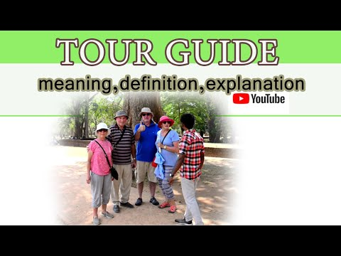 Tour Guide Meaning,Definition - YouTube
