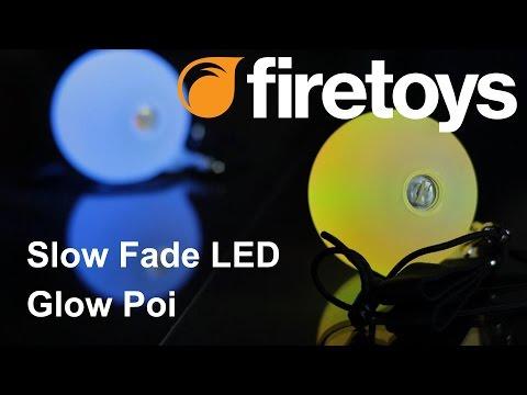 Firetoys Glow Poi - LED Slow Fade Poi