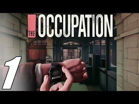 The Occupation - Part 1 Gameplay Walkthrough (No Commentary)
