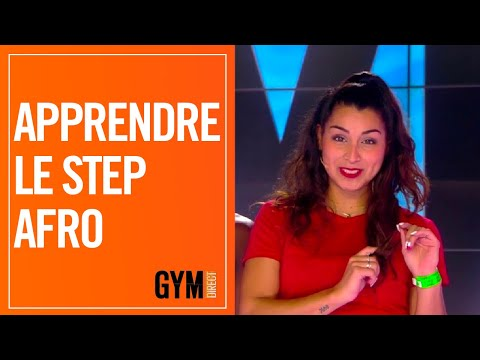 APPRENDRE LE STEP AFRO - GYM DIRECT