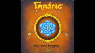 Tantric-The End Begins