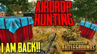 PUBG MOBILE | FLARE GUN & AIRDROP HUNTING :) FINALLY I AM BACK MERE BHAILOG 😍 MISS YOU ALL😘