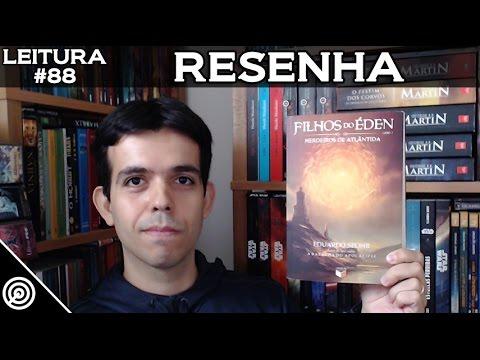 Filhos do Éden #1 - Herdeiros de Atlântida - RESENHA - Leitura #88