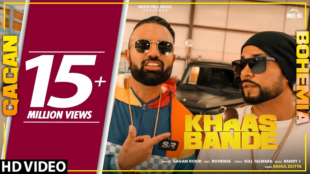 Khaas Bande Lyrics - Gagan Kokri,Bohemia