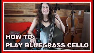 Cello Tutorial – How to Play Bluegrass