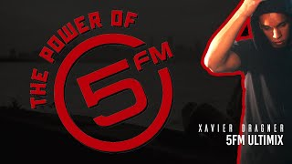 5FM Ultimix By Xavier Dragner