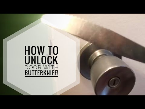 UNLOCK DOOR USING A BUTTER KNIFE - HOW TO