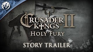 Crusader Kings II: Holy Fury Youtube Video