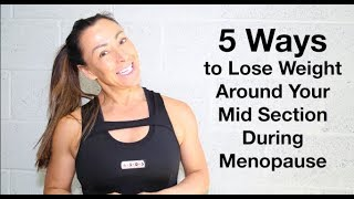 Rachel Holmes 5 Ways to Lose Belly Fat During Menopause