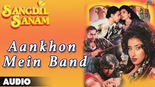 Sangdil Sanam : Aankhon Mein Band Kar Loon   - YouTube