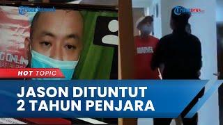 Jason, Pemukul Perawat RS Siloam Palembang Dituntut 2 Tahun Penjara, Terbukti Langgar Pasal 351 KUHP