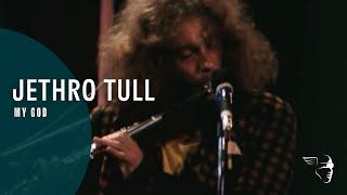 My God - Jethro Tull (Video)