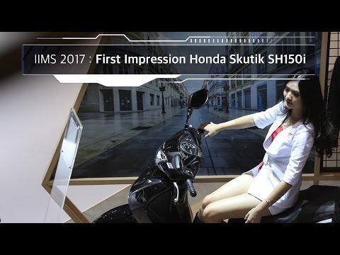 IIMS 2017 : First Impression Honda Skutik SH150i I OTO.COM