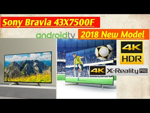 Sony Bravia 43X7500F Android smart TV