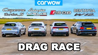 [carwow] Lamborghini Urus vs Audi RSQ8 vs Bentley Bentayga vs Porsche Cayenne Turbo S: DRAG RACE