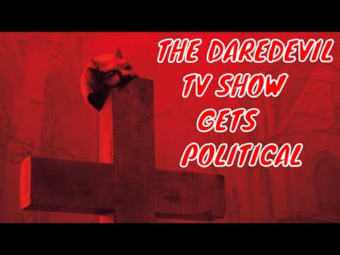 Daredevil On Netflix Finally Gets Political – Like All Of The Other Comic Book & Superhero TV Shows