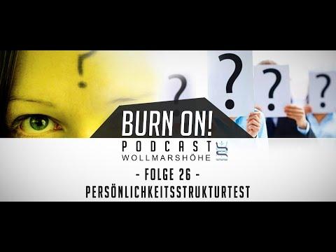 Burn-on! - Folge 26: Persönlichkeitsstrukturtest