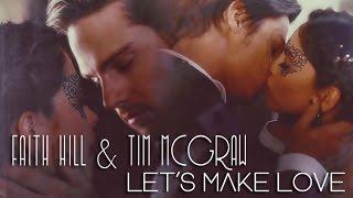 ♫ Faith Hill & Tim McGraw - Let's Make Love ♫