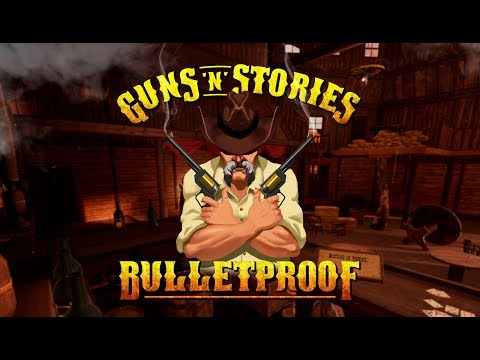 Guns'n'Stories: Bulletproof - Release Trailer thumbnail