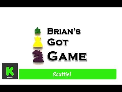 Brian's Got Game - Scuttle! Review