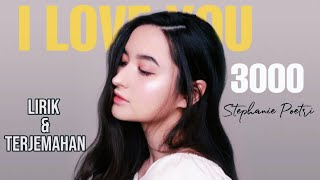 Stephanie Poetri - I love you 3000 ( Lirik & Terjemahan)