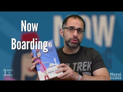 3 Things in 3 MInutes: Now Boarding Review