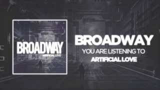 Broadway Artificial Love (Official mp3)