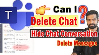 Delete a Chat Conversation in Microsoft Teams ?   Use Hide/Unhide option or even Mute   How To
