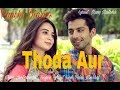 Chale Aao Pass Mere Thoda Aur | Cute Love Story | Emotional |