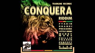 ConQuera Riddim mix  (MAY 2014)   [TRAINLINE RECORDS] mix by djeasy