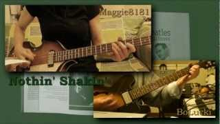 """Nothin' Shakin' (But the Leaves on the Trees)"" (The Beatles) guitar & bass by BoLucki & Maggie8181"