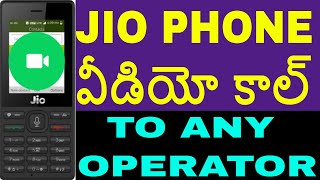 JIO PHONE VIDEO CALL TO ANY OPERATOR IN TELUGU