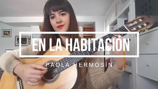 "Video thumbnail of ""En la habitación | Paola Hermosín (Composición original)"""